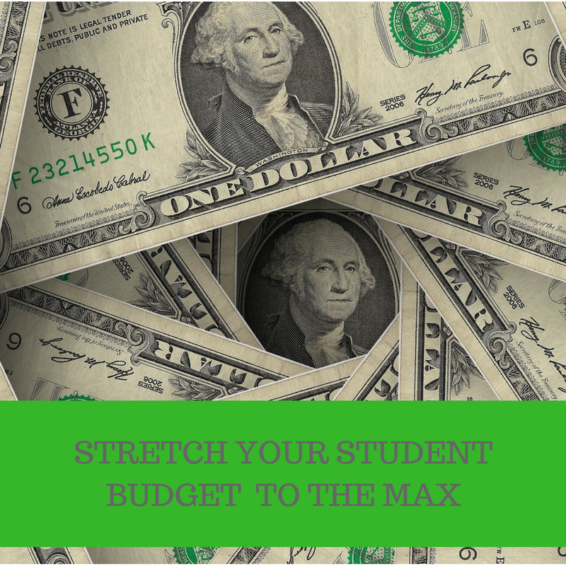 Stretch your student budget to the max