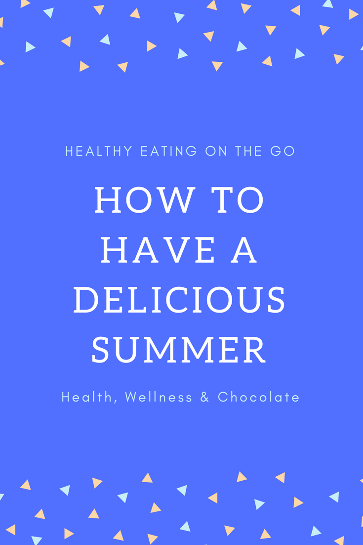 have a healthy and delicous summer